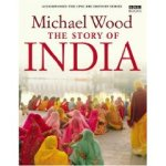 Cover of Michael Wood's The Story of India
