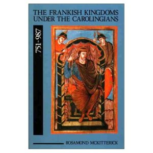 Cover of Rosamond McKitterick's The Frankish Kingdoms under the Carolingians