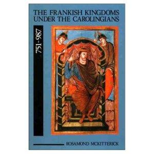 Cover of Rosamond McKitterick's The Frankish Kingdoms under the Carolingians