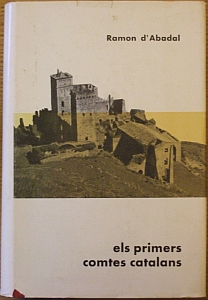 Cover of Ramon d'Abadal i de Vinyals's Els Primers Comtes Catalans