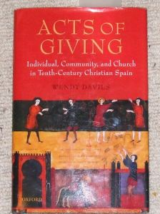Cover of my copy of Wendy Davies's <u>Acts of Giving</u>