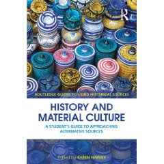 Cover of Karen Harvey (ed.), History and Material Culture