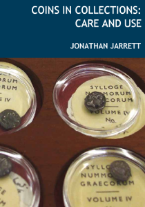 Cover of Jonathan Jarrett, Coins in Collections: Care and Use