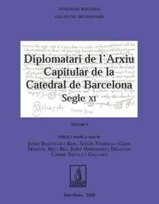Cover of Josep Baucells et al., Diplomatari de la Catedral de Barcelona (segle XI), vol. I