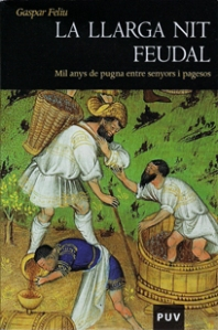 Cover of Gaspar Feliu's new book, La llarga nit feudal
