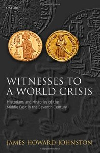 Cover of James Howard-Johnston's Witnesses to a World Crisis