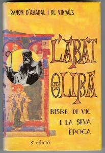Cover of Ramon d'Abadal i de Vinyals's L'Abat Oliba, Bisbe de Vic, i la seva època, 3rd edn.