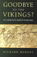 Cover of Richard Hodges's Goodbye to the Vikings?