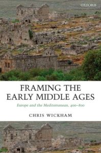 Cover of Chris Wickham's Framing the Early Middle Ages