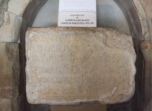 Funerary inscription of Count-Marquis Guifré II Borrell of Barcelona (898-911)