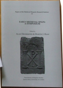 Cover of Deyermond & Ryan, Early medieval Spain: a symposium