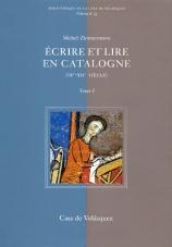 Cover of Michel Zimmermann's Écrire et lire en Catalogne (IXe-XIIe siècle)