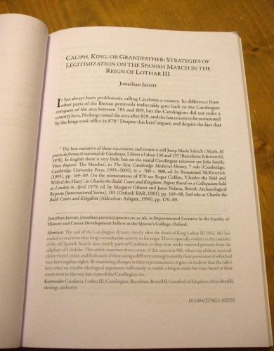 First page of Jarrett, `Caliph, King or Grandfather: strategies of legitimization on the Spanish March in the reign of Lothar III`