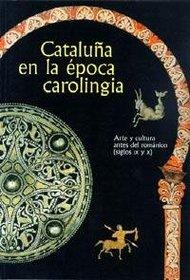 Cover of Jordi Camps (ed.), Cataluña en la época carolingia