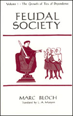 Cover of volume I of Marc Bloch's Feudal Society
