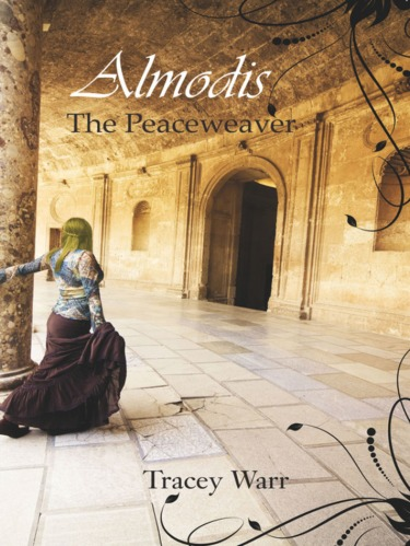 Cover of Tracey Warr's Almodis: the Peaceweaver