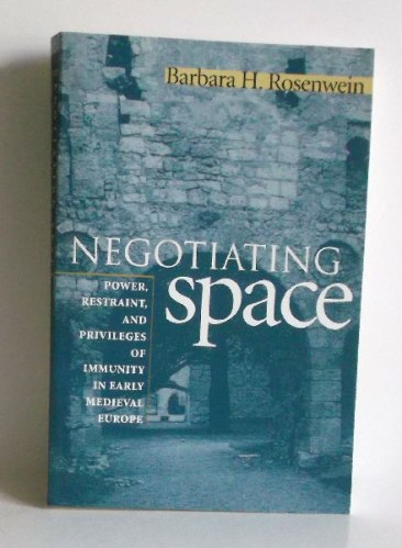 Cover of Barbara Rosenwein's Negotiating Space