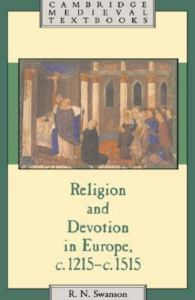 Cover of Robert Swanson's Religion and Devotion in Europe c. 1215-c. 1515