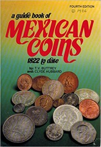 Cover of Buttrey and Hubbard, Guidebook of Mexican Coins