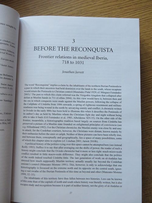 First page of Jonathan Jarrett, ''Before the Reconquista: Frontier relations in medieval Iberia, 718-1031', in Javier Muñoz-Bassols, Laura Lonsdale & Manuel Delgado, The Routledge Companion to Iberian Studies (London 2017), pp. 27-40