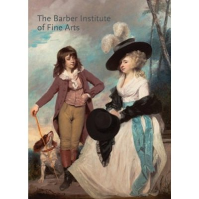Cover of Richard Verdi, Sarah Beattie, Jonathan Jarrett, Nicola Kalinsky and Robert Wenley, The Barber Institute of Fine Arts (London 2017).
