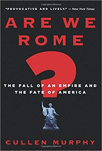 Cover of Cullen Murphy's Are We Rome?