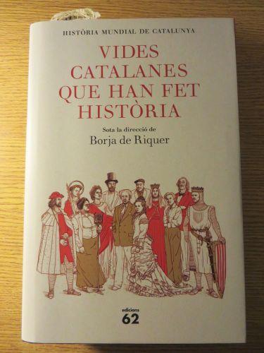 Cover of Borja de Riquer (ed.), Vides catalanes que han fet història (Barcelona 2020)